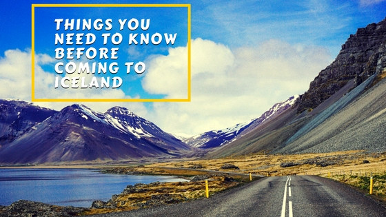 Things You Need to Know Before Coming to Iceland